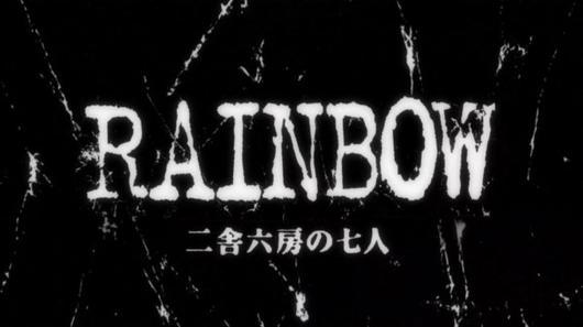 Rainbow - Nisha Rokubō no Shichinin