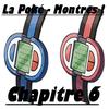 Chapitre 6 : La Poké - Montres !