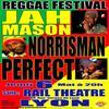 FESTIVAL REGGAE  - JAH MASON, NORRIS MAN, PERFECT LE 6 MAI A LYON