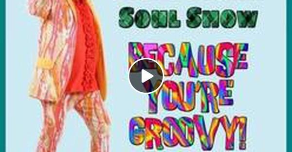 Caledonian Soul Show 07.03.18.