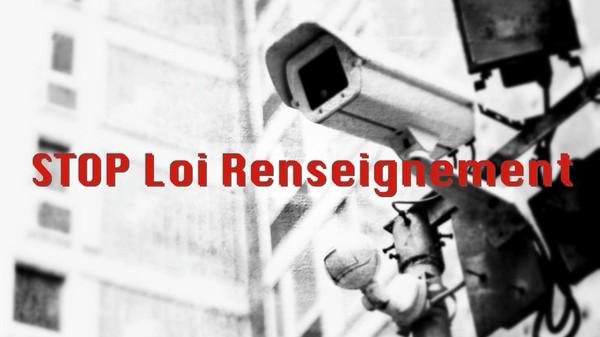 #STOPLoiRenseignement : poussons nos sénateurs à rejeter la loi !