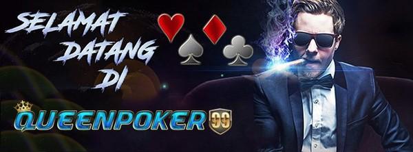 Kriteria Agen Judi Poker QQ Terpercaya