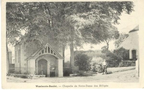 Wanfercée Baulet - Chapelle Notre-Dames des Affligés - Carte postale ancienne et vue d'Hier et Aujourd'hui