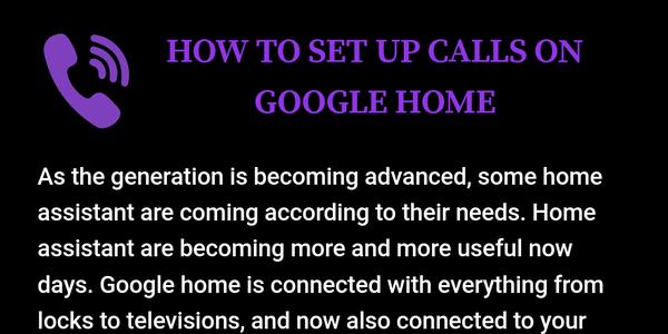 How to setup calls on google home +1-844-717-2888 by harmony alexa - Infogram