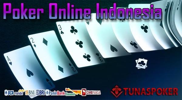 Poker Online Indonesia Terpercaya - Tunaspoker
