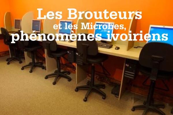 Les Brouteurs et les Microbes, inquiétants phénomènes ivoiriens