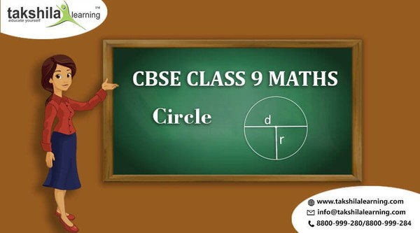 Maths NCERT Solutions Class 9 - Chapter 11 - Circles | Takshilalearning