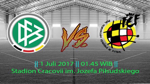 Prediksi Jerman U21 vs Spanyol U21 1 Juli 2017
