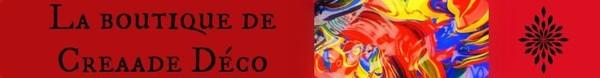 La boutique de creaade - Creaade Deco
