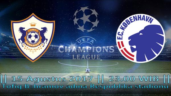 Prediksi QARABAG vs KOBENHVAN | Liga Champions Eropa |