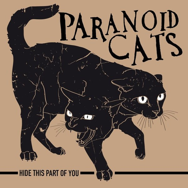 Hide this part of you, by Paranoid Cats