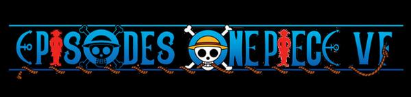 Episodes One Piece VF: VF