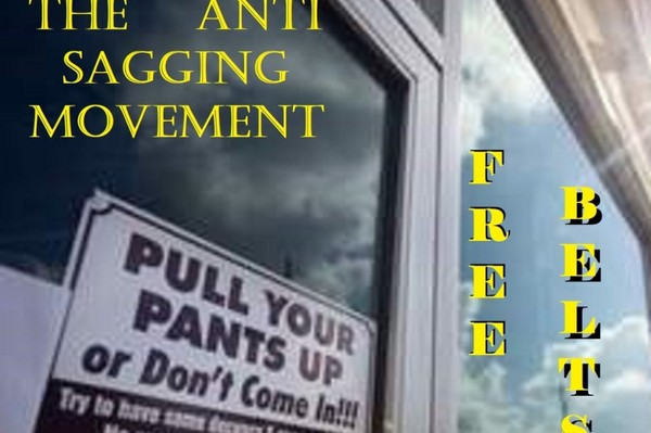 Click here to support FreeBelts the anti sagging movement organized by Stephen Cade