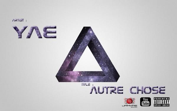 Yae – Autre Chose | L.R.F | le-rap-francais.fr