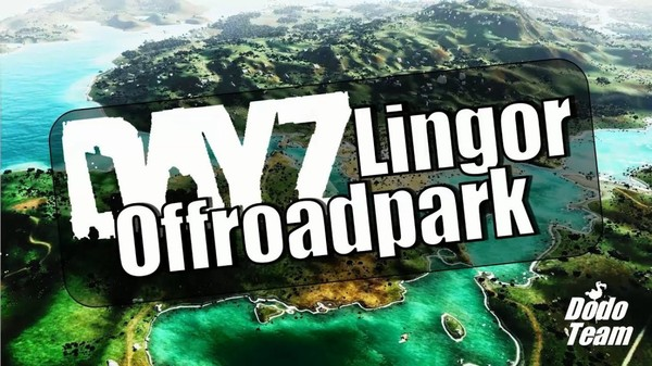 [GER] DayZ Lingor - Offroadpark [German] - Dayz TV
