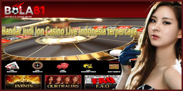 Bandar Judi Ion Casino Live Indonesia terpercaya- bola81