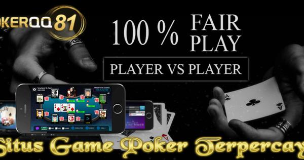 Agen Judi Poker Domino | Situs Poker | Pokerqq81