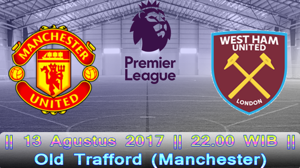 Prediksi Manchester United vs West Ham | Liga Premiere Inggris |