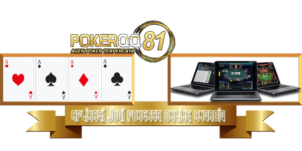 Aplikasi Judi Poker99 Online Android