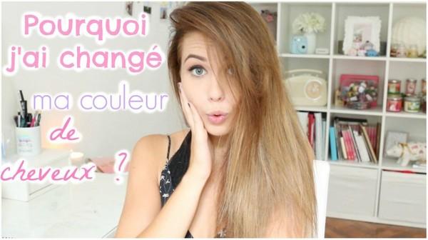 Pourquoi j'ai changé ma couleur de cheveux ?