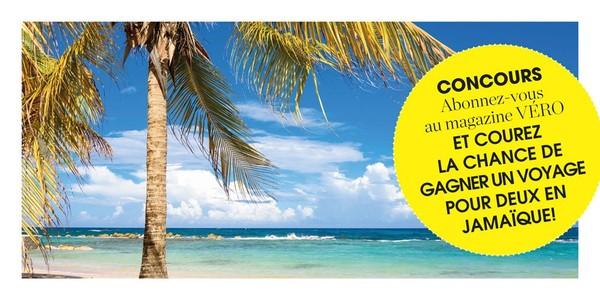 CONCOURS : Abonnez-vous au magazine VÉRO et courez la chance de gagner un voyage pour deux personnes en Jamaïque - Véronique Cloutier