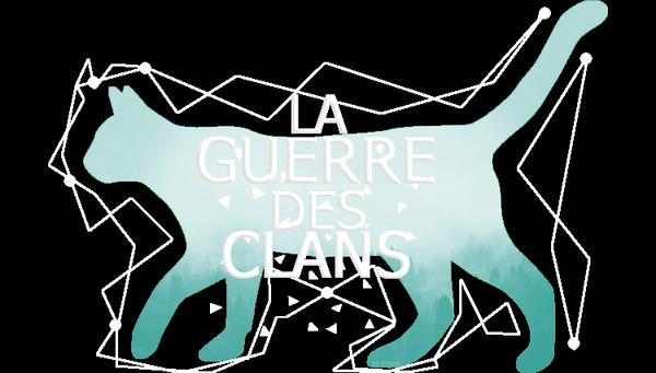 LA GUERRE DES CLANS : Le Forum des Passionnés :: Incarnez un chat et entrez dans l'un des trois Clans pour vous battre à ses côtés et défendre vos camarades !