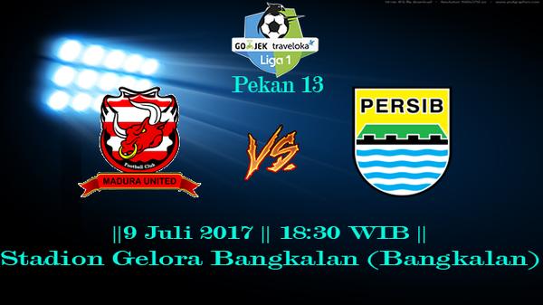 Prediksi Madura United vs Persib 9 July 2017 Liga 1 Gojek Indonesia
