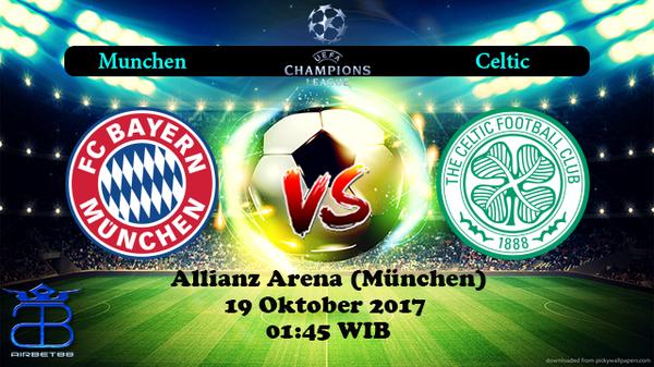 Prediksi Munchen VS Celtic 19 Oktober 2017 | Prediksiskorbolajitu |