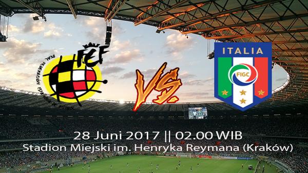 Prediksi Pertandingan Spanyol U21 vs Italia U21 28 Juni 2017