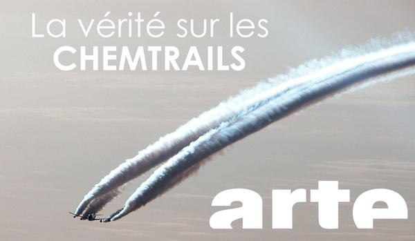 ENFIN LA VÉRITÉ sur les Chemtrails : Arte brise l'omerta – On sait ce qu'on veut qu'on sache