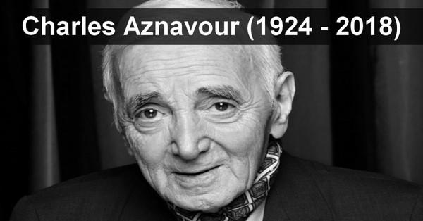 Charles Aznavour est mort aujourd'hui, à l'âge de 94 ans