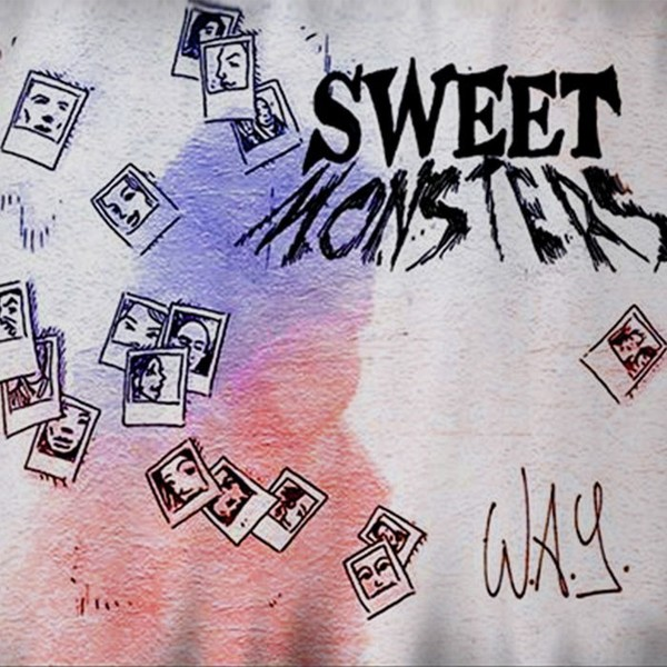 W.A.Y, by Sweet Monsters