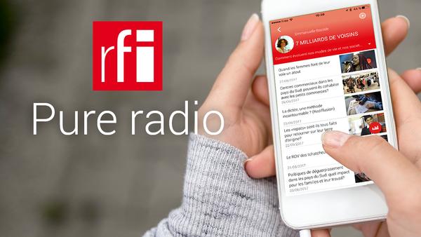 RFI Pure Radio: une nouvelle application pour écouter et podcaster RFI en 14 langues