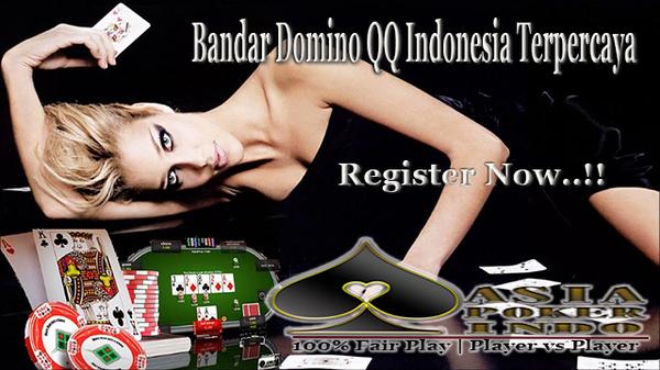 Bandar Domino QQ Indonesia Terpercaya | Asia Poker Indo