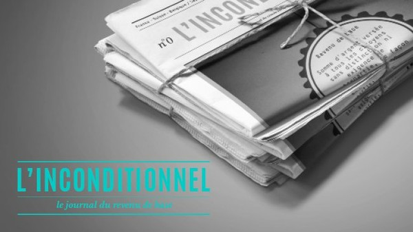 L'Inconditionnel • le journal du revenu de base