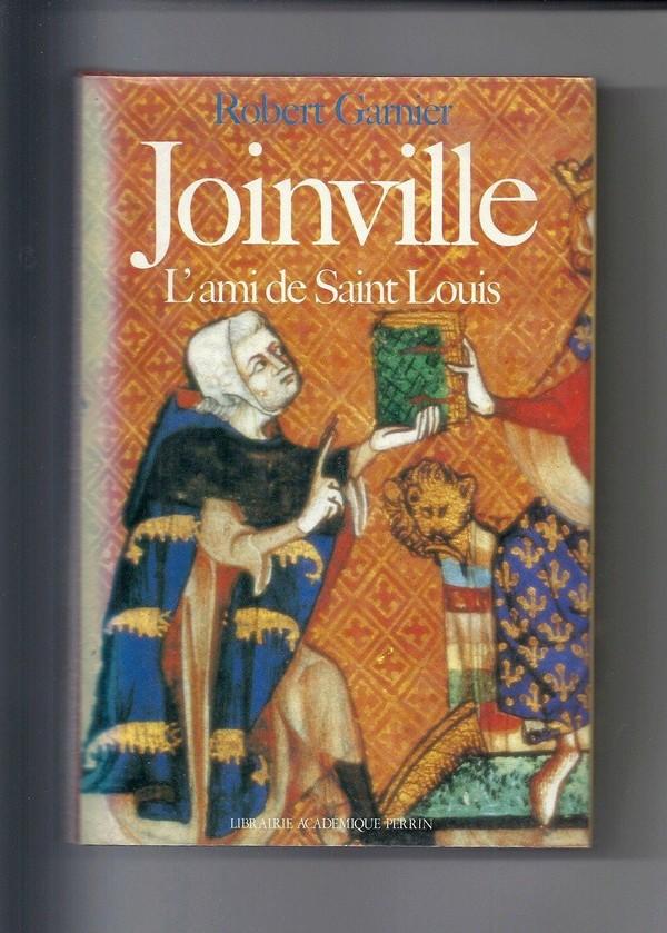 Joinville-l'ami de Saint Louis de Robert Garnier
