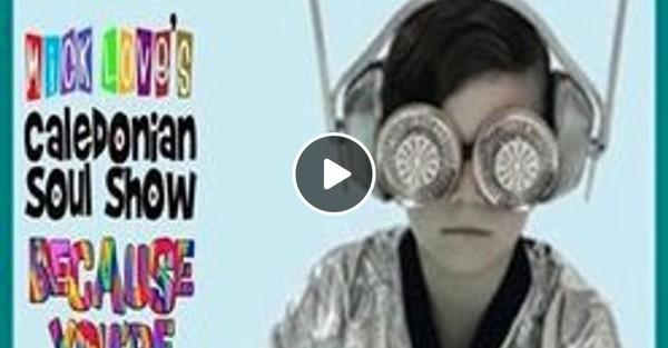 Caledonian Soul Show 11.09.19.
