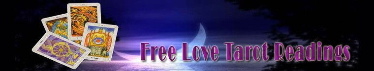 Free Love Tarot Readings ~ Relationship Advice by Astrology