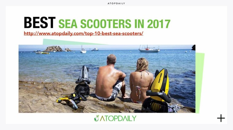 Top 10 best sea scooters in 2017