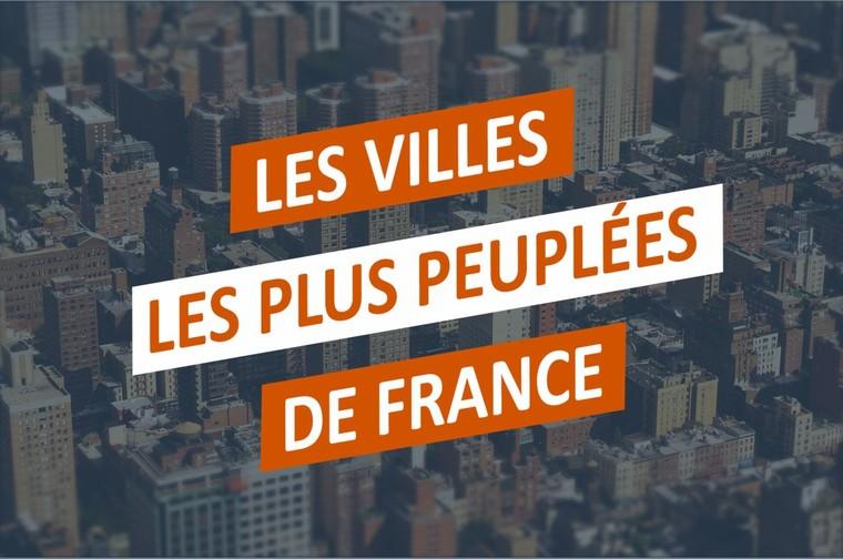 Les villes les plus peuplées de France