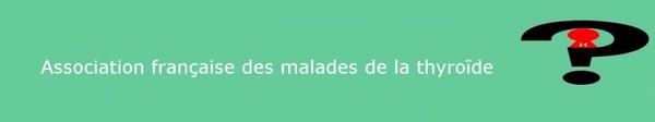 accueil – Association française des malades de la thyroide