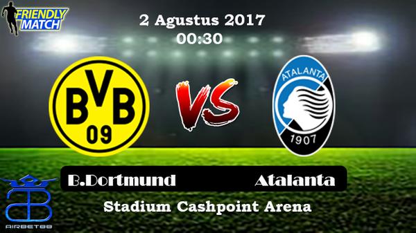 Prediksi Borrusia Dortmund vs Atalanta laga persahabatan