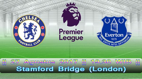 Prediksi Chelsea vs Everton 27 Agustus 2017 Liga Inggris