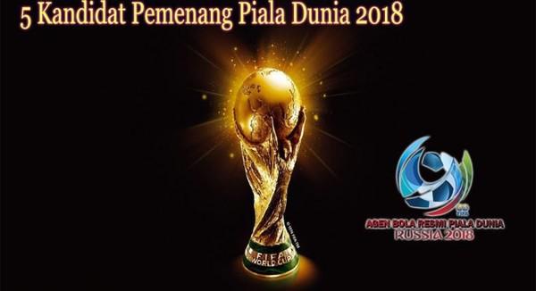 5 Kandidat Juara Untuk Piala Dunia 2018 di Rusia