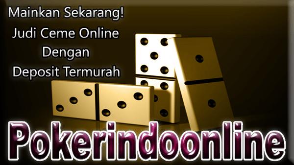 Agen Judi Ceme Online Deposit Paling Murah