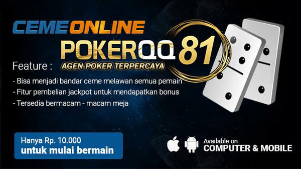 Bandar Ceme Agen Poker Pokerqq81 Domino Qiu Qiu Kevin Gunawan S Blog