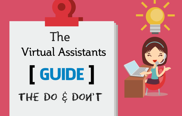 Virtual Assistants Guide : The Do and Don't - Pinoy For Hire