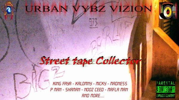 URBAN VYBZ STREET TAPE COLLECTOR - WWW.URBANVYBZ.COM