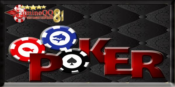 Agen Terpercaya Poker Online
