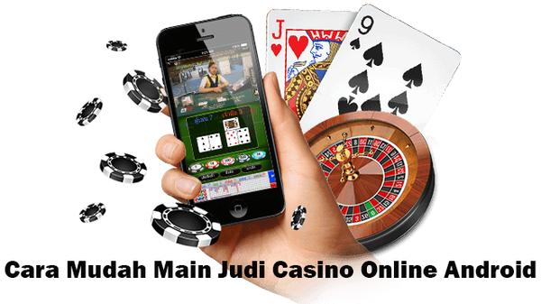 Cara Mudah Main Judi Casino Online Android   Ion Casino Mobile